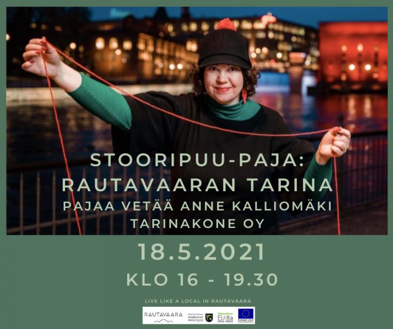 Rautavaaran tarina – Stooripuu paja 18.5.2021